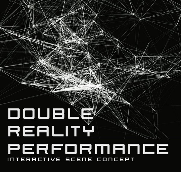 Jan Tůma | DOUBLE REALITY PERFORMANCE