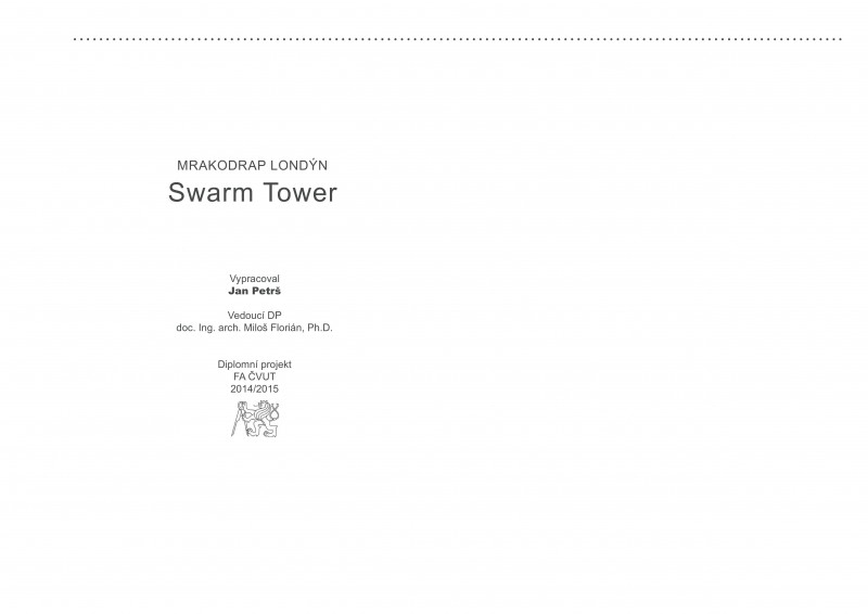 Jan Petrš | Swarm Tower